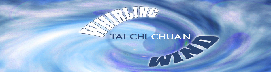 Whirling Wind Tai Chi Chuan